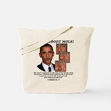 """""""Moley Moley Moley"""" Tote Bag"""