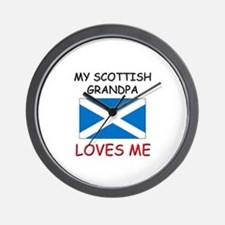 My Scottish Grandpa Loves Me Wall Clock