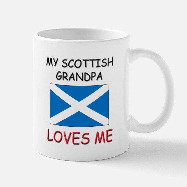 My Scottish Grandpa Loves Me Mug