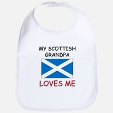 My Scottish Grandpa Loves Me Bib