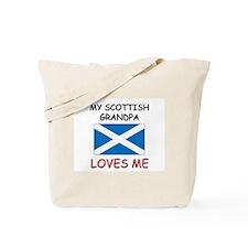My Scottish Grandpa Loves Me Tote Bag