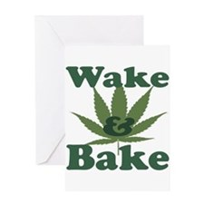 Wake and Bake Greeting Card