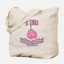 I HIT LIKE A GIRL Tote Bag