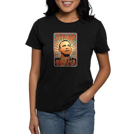 Yes, We Did! Obama Women's Dark T-Shirt