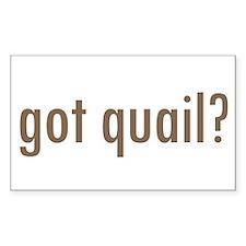 Got Quail? Rectangle Decal