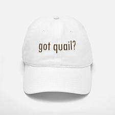 Got Quail? Baseball Baseball Cap