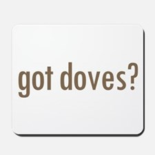 Got Doves? Mousepad