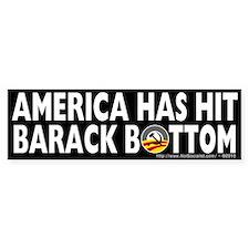 Anti-Obama America Has Hit Barack Bottom Bumper Bumper Sticker