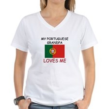 My Portuguese Grandpa Loves Me Shirt