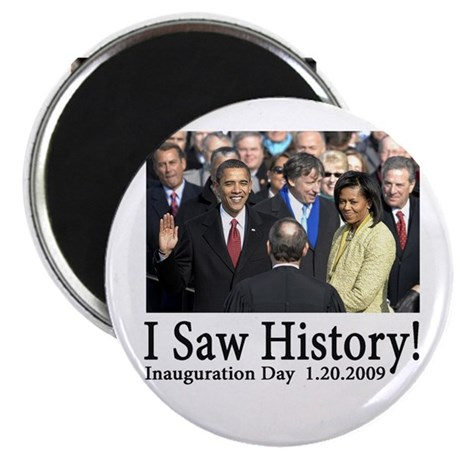 I Saw History! Magnet
