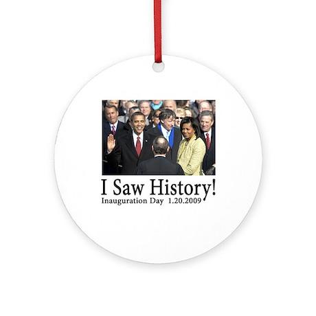 I Saw History! Ornament (Round)