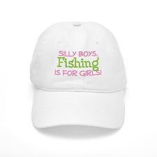 FISHING IS FOR GIRLS Baseball Cap