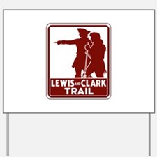 Lewis & Clark Trail, Idaho Yard Sign