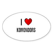 I LOVE KOMONDORS Oval Decal