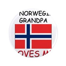 "My Norwegian Grandpa Loves Me 3.5"" Button"