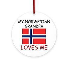 My Norwegian Grandpa Loves Me Ornament (Round)