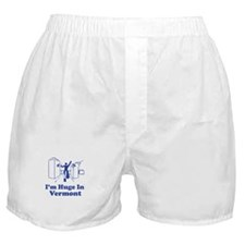 I'm Huge in Vermont Boxer Shorts