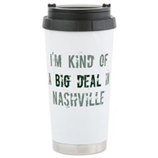 Big deal in Nashville Travel Mug