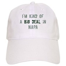 Big deal in Napa Baseball Cap