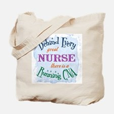 Behind Nurse, Running CNA Tote Bag