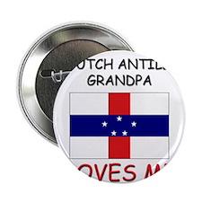 "My Dutch Antillian Grandpa Loves Me 2.25"" Button"