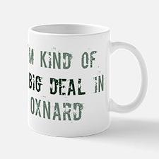 Big deal in Oxnard Mug