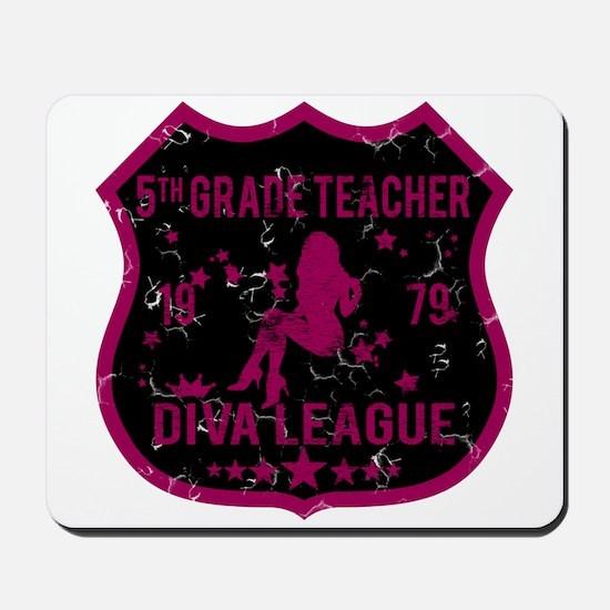 5th Grade Teacher Diva League Mousepad