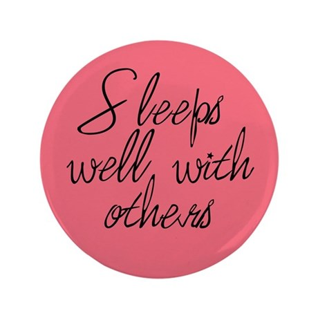 """3.5"""" Sleeps Well With Others Button (Pink)"""