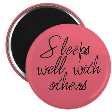 Sleeps Well With Others Magnet (Pink)
