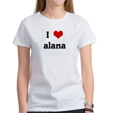 I Love alana Tee