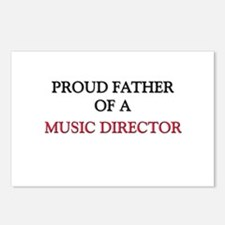Proud Father Of A MUSIC DIRECTOR Postcards (Packag