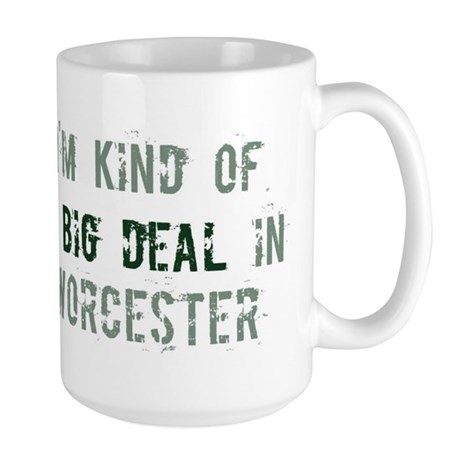 Big deal in Worcester Large Mug