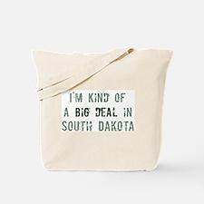 Big deal in South Dakota Tote Bag