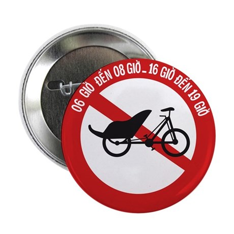 "No Rickshaws Allowed, Vietnam 2.25"" Button (10 pac"