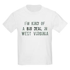 Big deal in West Virginia T-Shirt