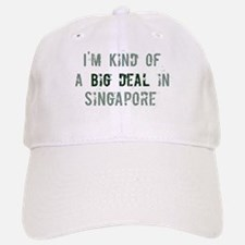 Big deal in Singapore Baseball Baseball Cap