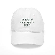 Big deal in Taipei Baseball Cap