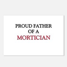 Proud Father Of A MORTICIAN Postcards (Package of
