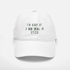 Big deal in Utica Baseball Baseball Cap