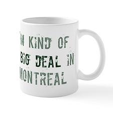 Big deal in Montreal Mug