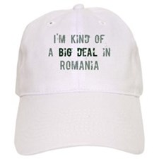 Big deal in Romania Baseball Cap