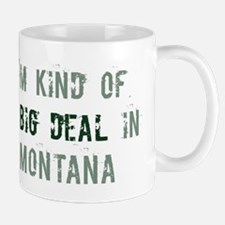 Big deal in Montana Mug