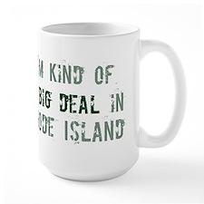 Big deal in Rhode Island Mug