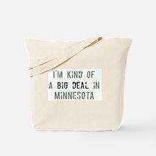 Big deal in Minnesota Tote Bag