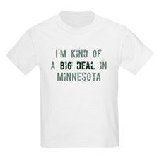 Big deal in Minnesota T-Shirt