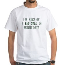 Big deal in Minnesota Shirt