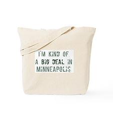 Big deal in Minneapolis Tote Bag