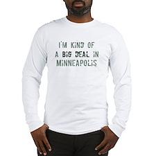 Big deal in Minneapolis Long Sleeve T-Shirt