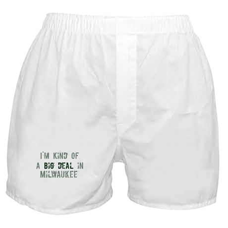 Big deal in Milwaukee Boxer Shorts