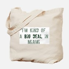 Big deal in Miami Tote Bag